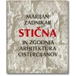Stična in zgodnja arhitektura cistercijanov