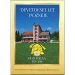 Devetdeset let pozneje – PGD Stična 1926 – 2016