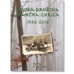 Lovska družina Ivančna Gorica 1946-2016