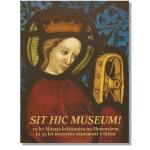 Sit hic museum!