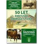 50 let Kmetijske zadruge Stična